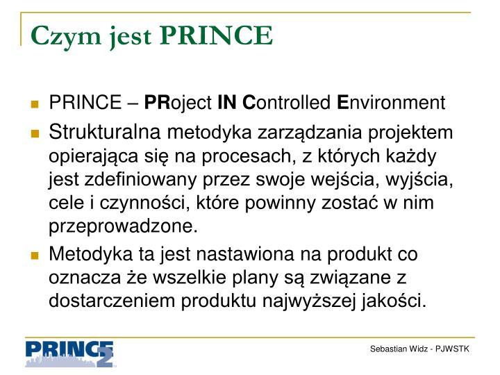 Czym jest PRINCE