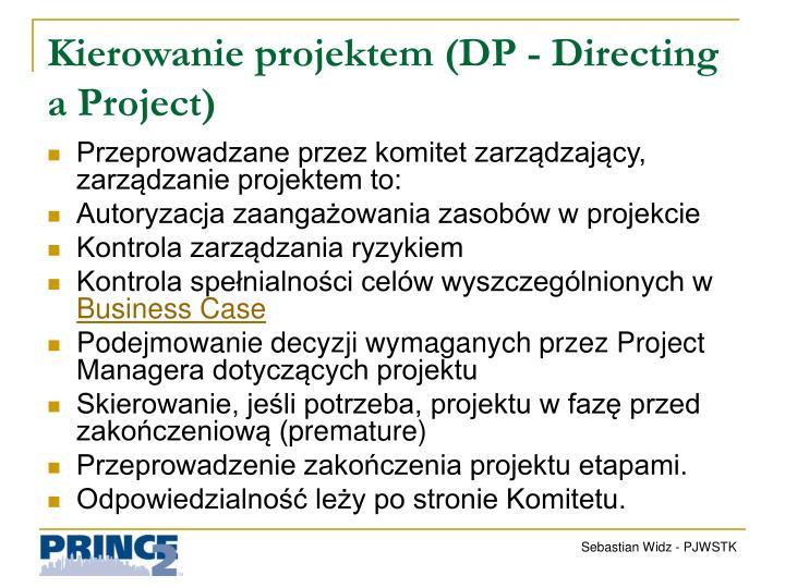 Kierowanie projektem (DP -
