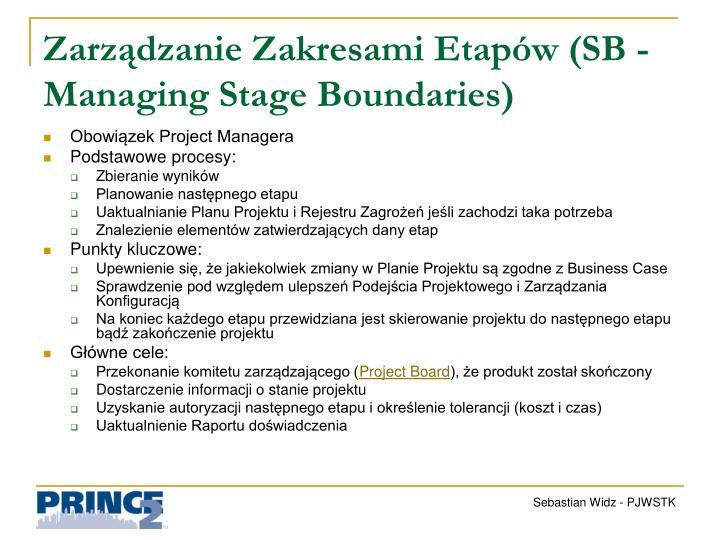 Zarządzanie Zakresami Etapów (SB -