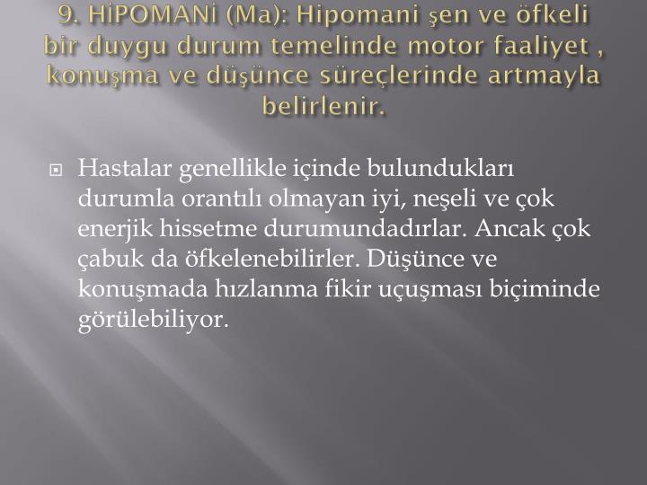 9. HİPOMANİ (