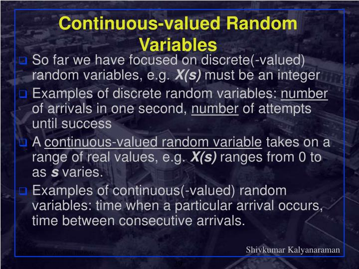 Continuous-valued Random Variables