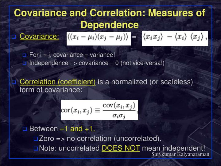 Covariance and Correlation: Measures of Dependence