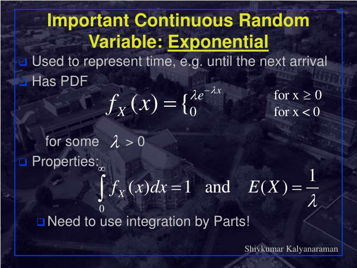 Important Continuous Random Variable: