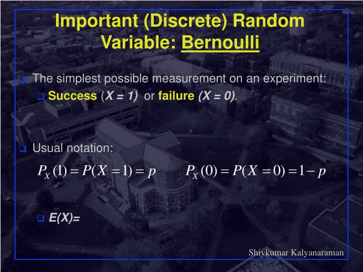 Important (Discrete) Random Variable: