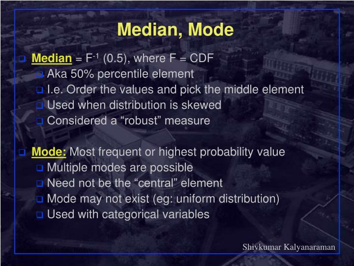 Median, Mode