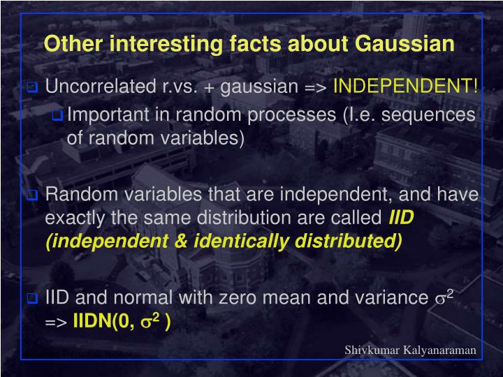 Other interesting facts about Gaussian