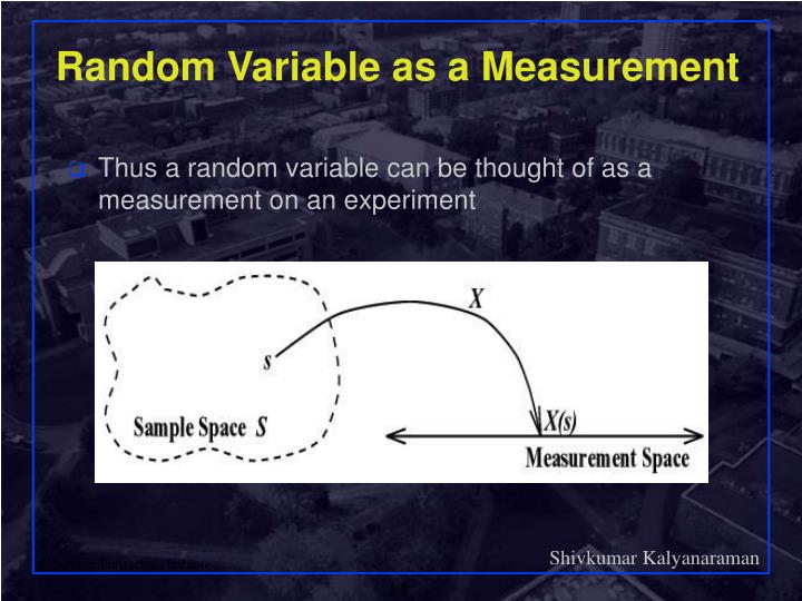 Random Variable as a Measurement