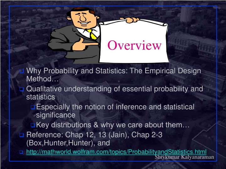Why Probability and Statistics: The Empirical Design Method…