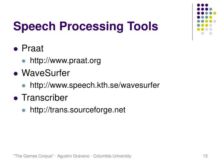 Speech Processing Tools
