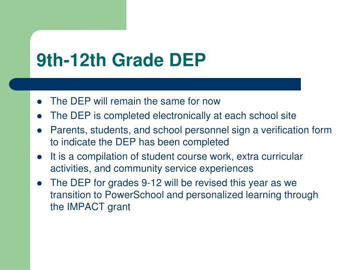 9th-12th Grade DEP