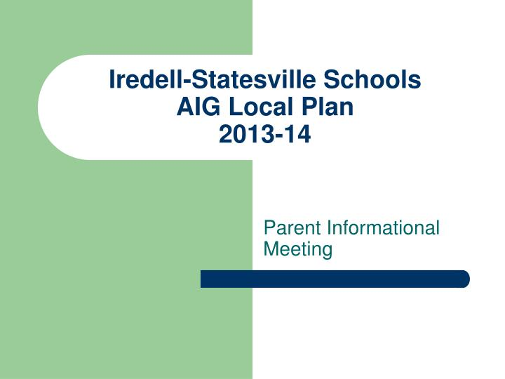 Iredell statesville schools aig local plan 2013 14