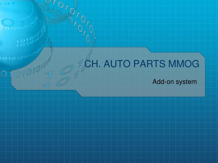 Ch auto parts mmog