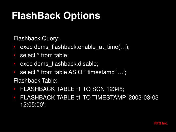 FlashBack Options