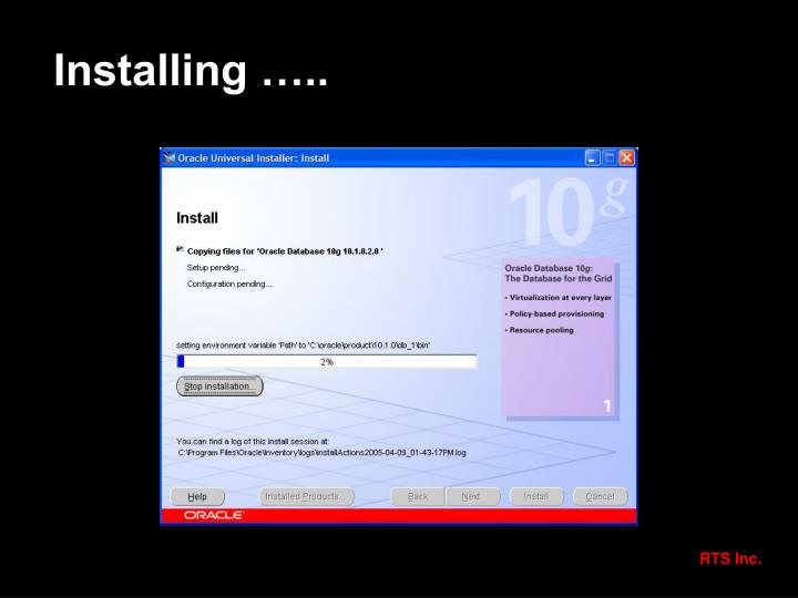 Installing …..