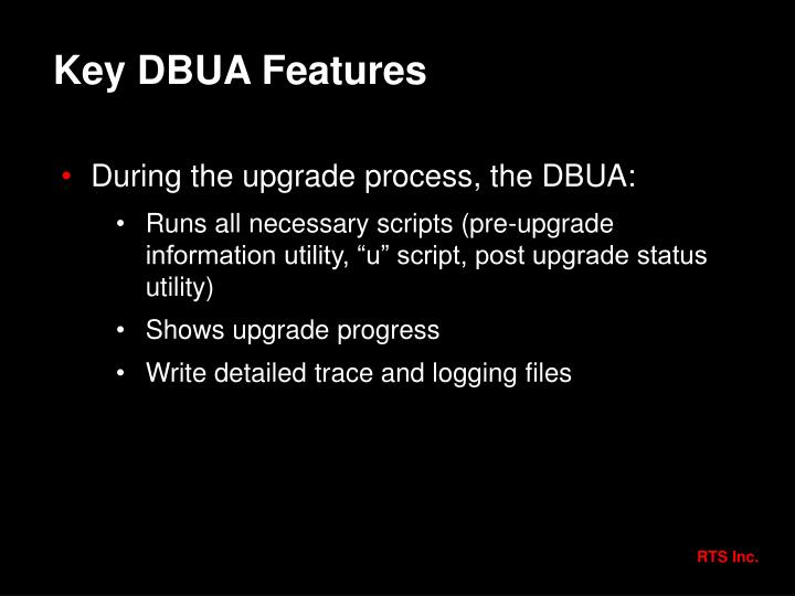 Key DBUA Features