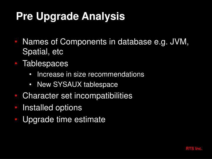 Pre Upgrade Analysis