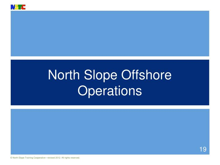 North Slope Offshore Operations