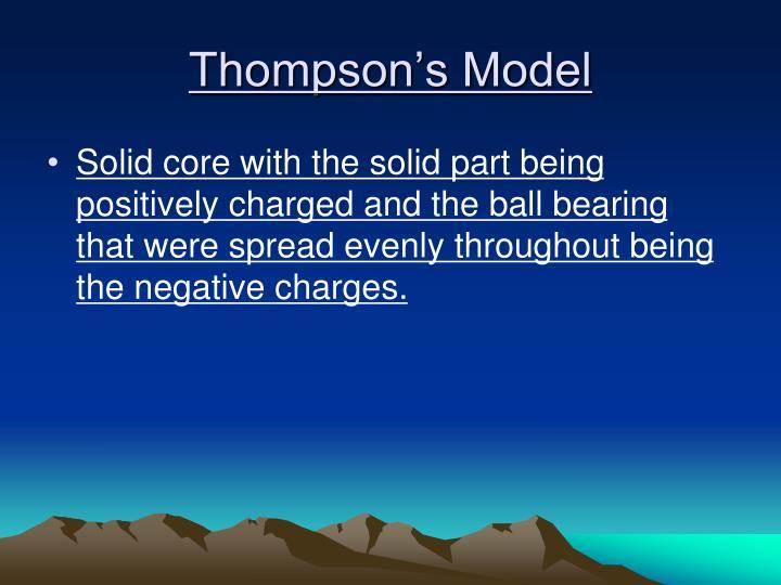 Thompson's Model