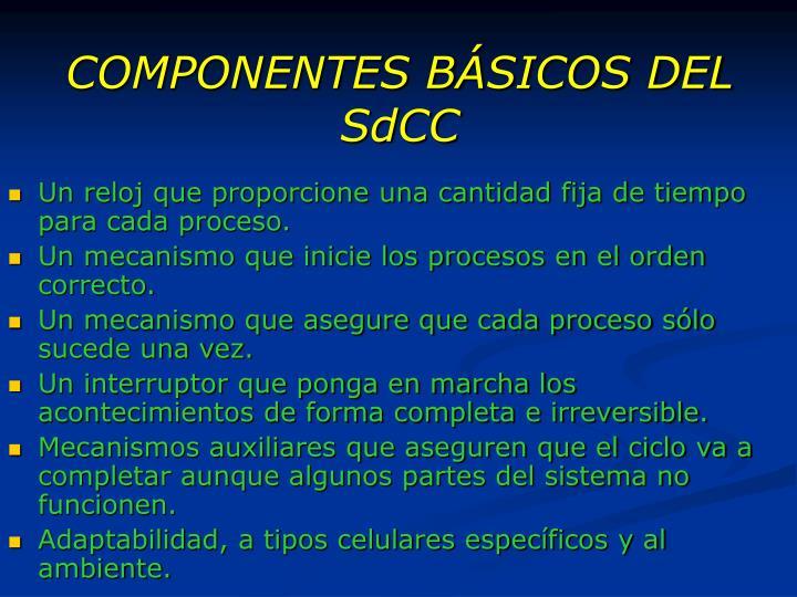 COMPONENTES BÁSICOS DEL SdCC