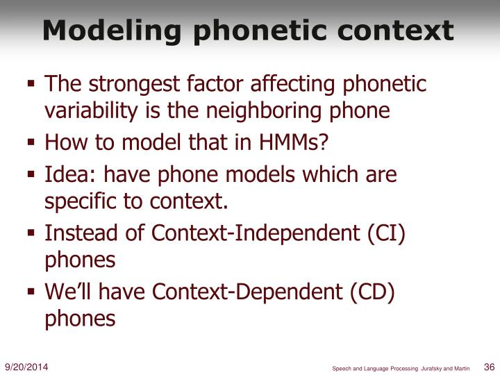 Modeling phonetic context