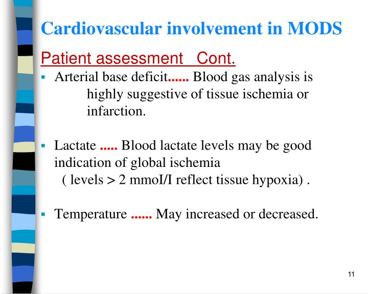 Cardiovascular involvement in MODS