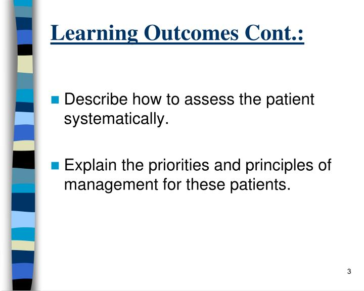 Learning Outcomes Cont.: