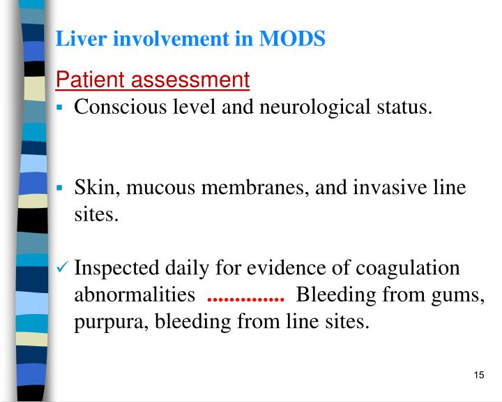 Liver involvement in MODS