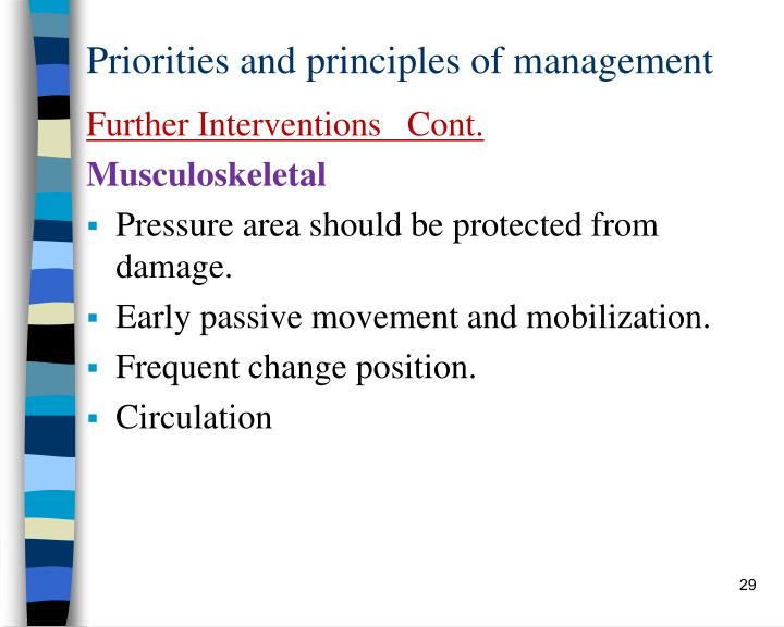Priorities and principles of management