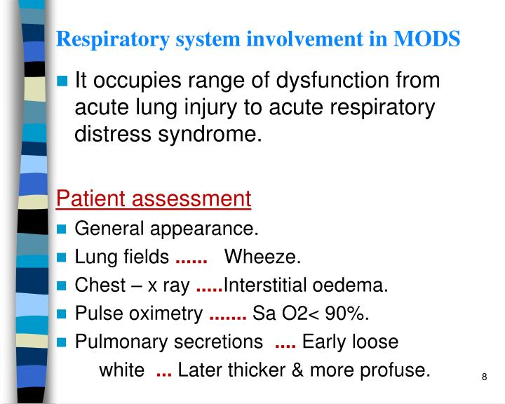 Respiratory system involvement in MODS