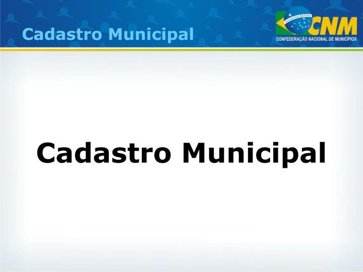 Cadastro Municipal