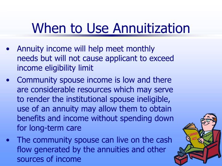 When to Use Annuitization
