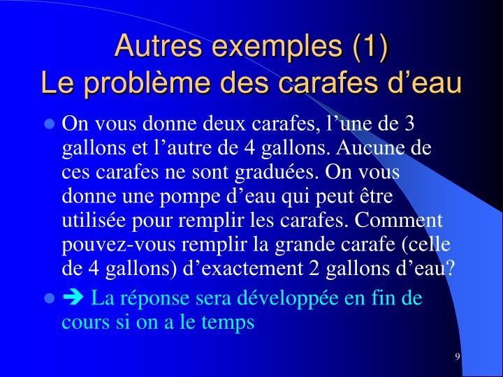 Autres exemples (1)