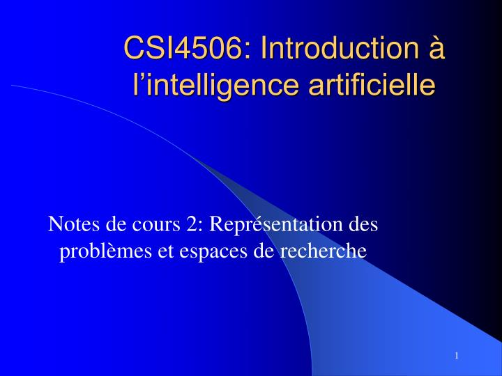 Csi4506 introduction l intelligence artificielle
