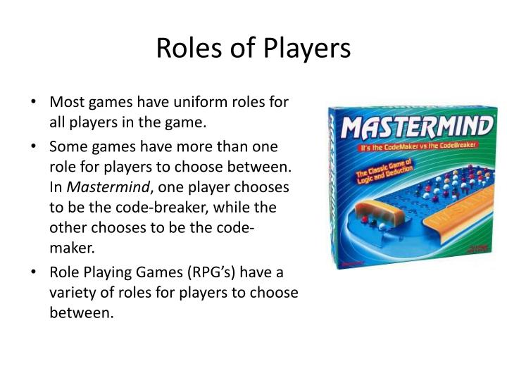 Roles of Players