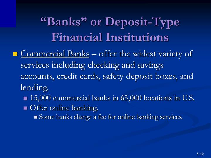 """Banks"" or Deposit-Type Financial Institutions"