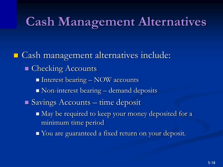 Cash Management Alternatives