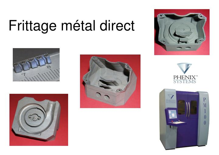 Frittage métal direct