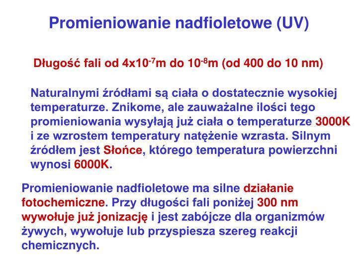Promieniowanie nadfioletowe (UV)