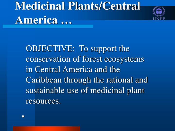 Medicinal Plants/Central America …
