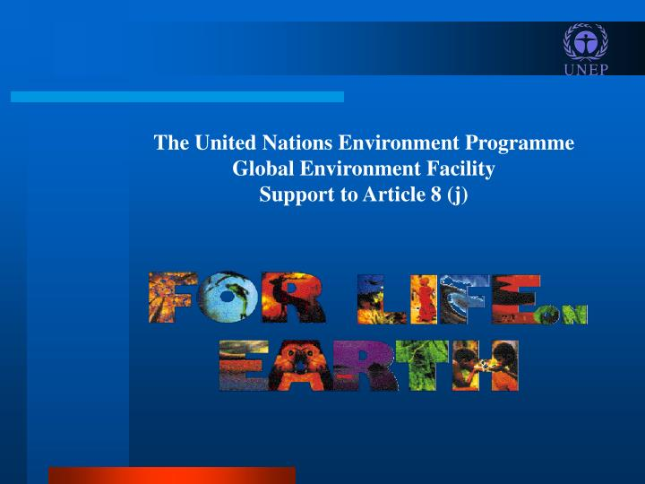 The United Nations Environment Programme