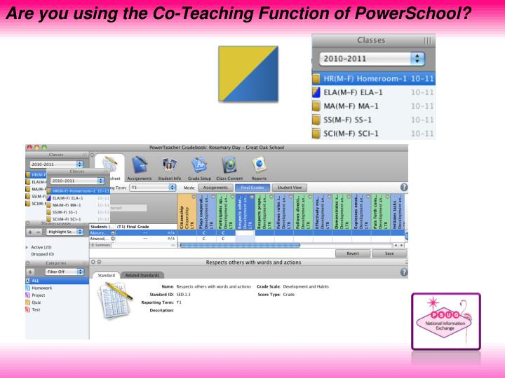 Are you using the Co-Teaching Function of PowerSchool?