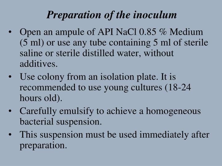 Preparation of the inoculum