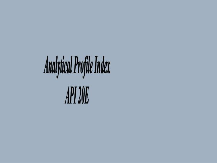 Analytical Profile Index