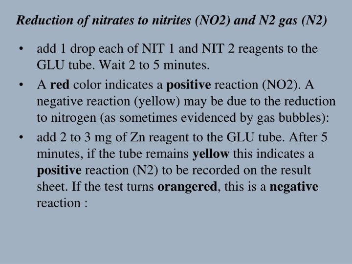 Reduction of nitrates to nitrites (NO2) and N2 gas (N2)