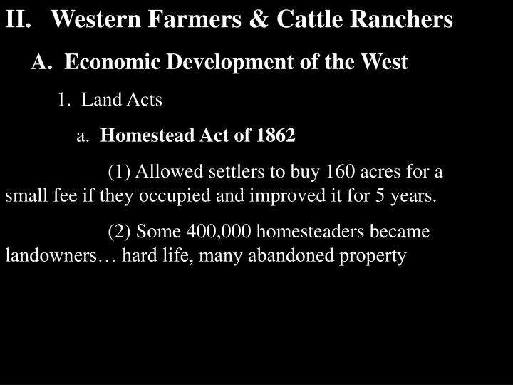II.   Western Farmers & Cattle Ranchers