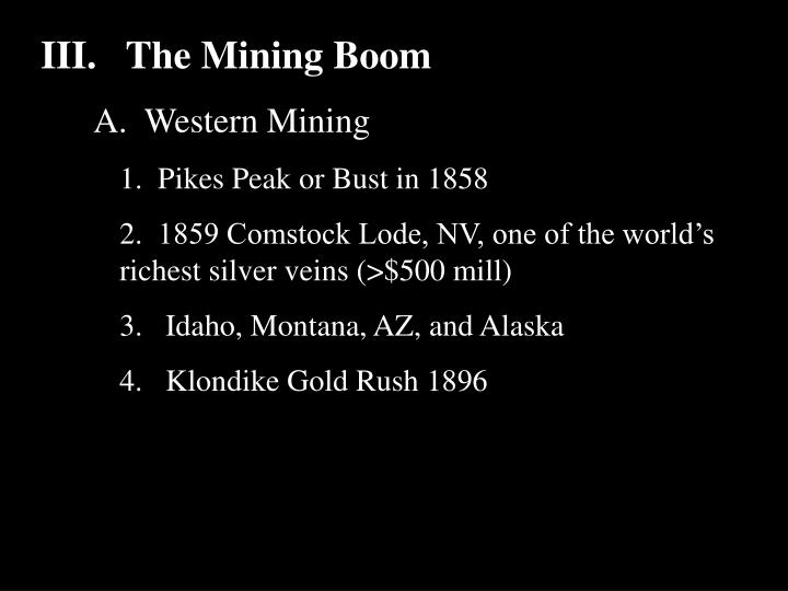 III.The Mining Boom