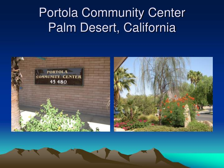 Portola community center palm desert california