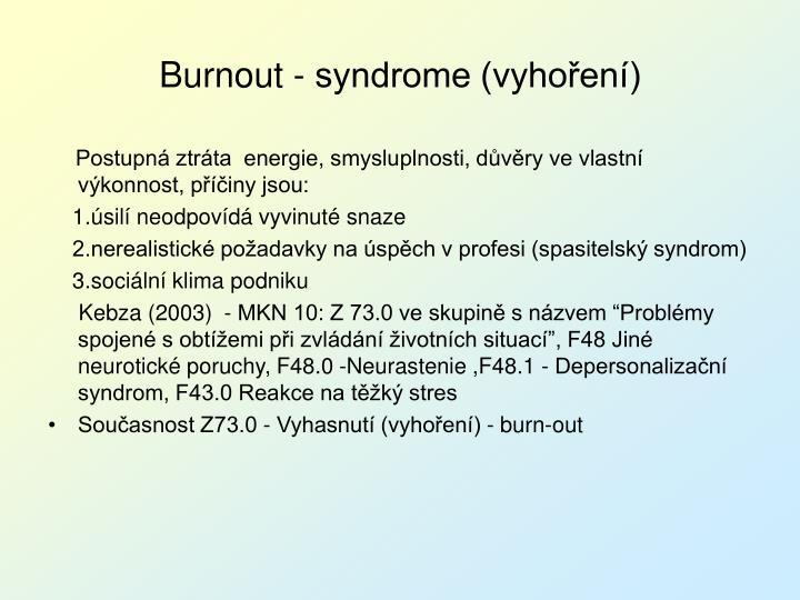 Burnout - syndrome (vyhoření)