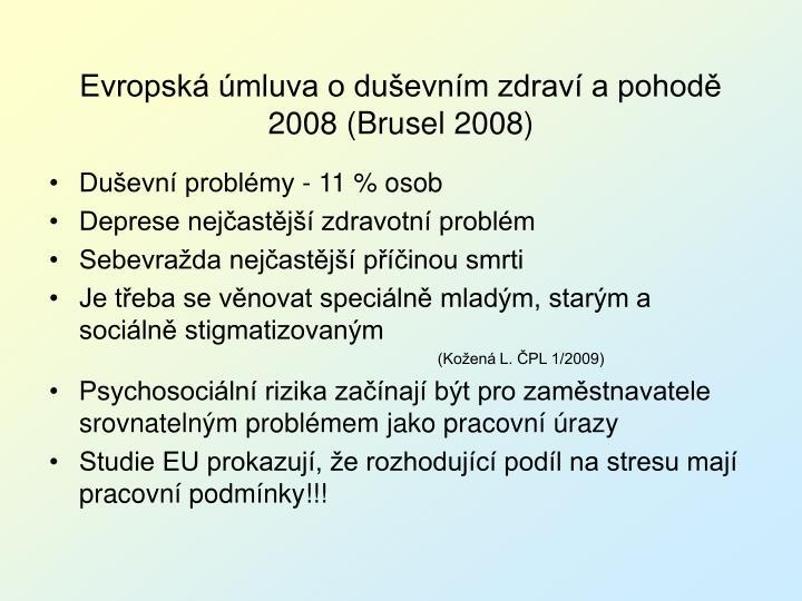 Evropská úmluva o duševním zdraví a pohodě 2008 (Brusel 2008)