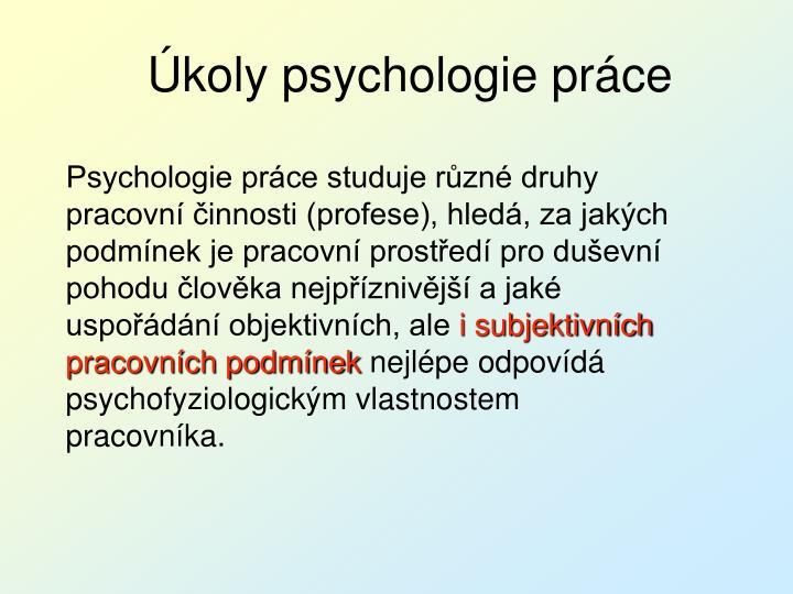 Úkoly psychologie práce